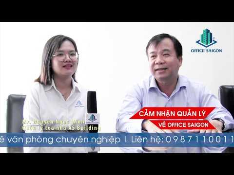 Cảm nhận về Office Saigon từ BQL tòa nhà AS Building Quận 1
