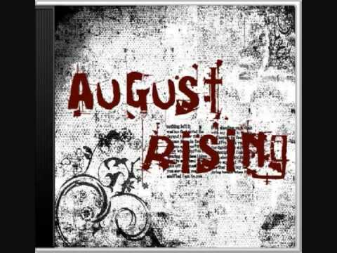 August Rising - Lay Your Hands On Me