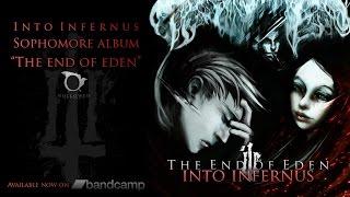 INTO INFERNUS - The End of Eden (Full Album Stream)