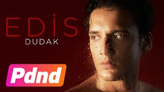 Edis - Dudak (Lyric Video)