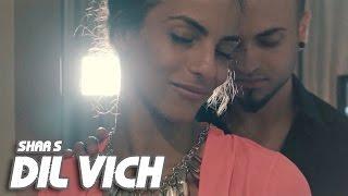 Shar S - Dil Vich | Ravi RBS | Latest Punjabi Song 2016