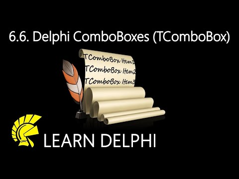 Delphi Programming Tutorial – Unit 6.6: Exploring ComboBoxes (TComboBox Class)
