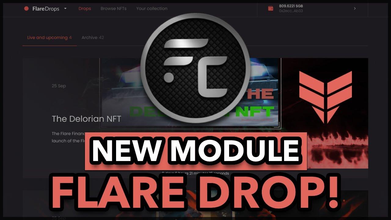 Flare Financing - NEW MODULE - Flare Drop - NFTs thumbnail
