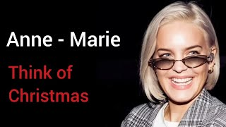 Anne Marie - Think of Christmas