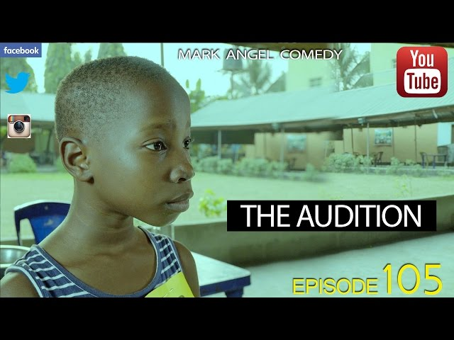 Mark Angel Comedy - The Audition (E105)