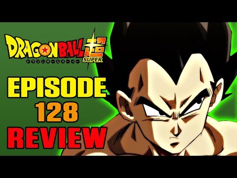 Dragon Ball Super Episode 128 REVIEW | IT'S VEGETA O'CLOCK! | MasakoX