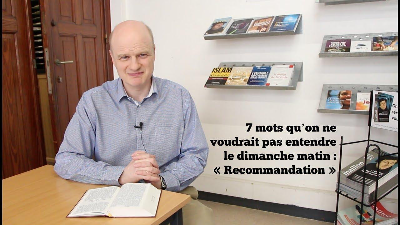 7 mots qu'on ne voudrait pas entendre le dimanche matin : «Recommandation» (1 Th 5.16)