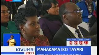 Idara ya mahakama inasisitiza kwamba wako tayari kuskiza kesi za uchaguzi mkuu