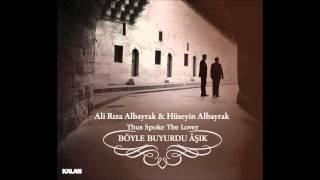 Ali Rıza & Hüseyin Albayrak - Elif-Mim