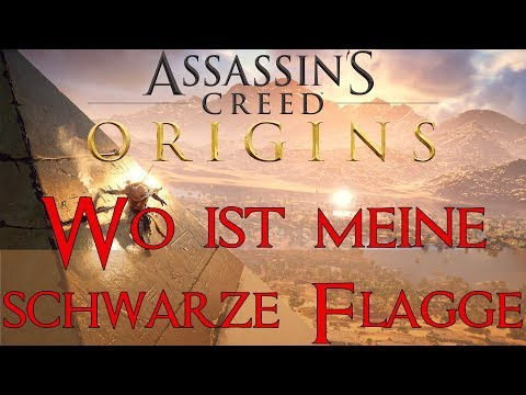Assassins Creed Origins Wo ist meine schwarze Flagge - Where is my Black Flag Guide