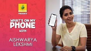 Aishwarya Lekshmi : What's On My Phone | Karikku