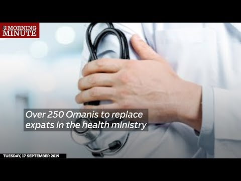 Over 250 Omanis to replace expats in the health ministry