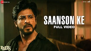 Saanson Ke - Full Video | Raees | Shah Rukh Khan & Mahira Khan | KK | Aheer for JAM8