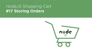 [Programming Tutorials] NodeJS / Express / MongoDB - Build a Shopping Cart - #17 Storing Orders in