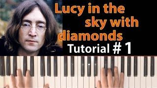 "Como tocar ""Lucy in the sky with diamonds""(The Beatles) - Parte 1/2 - Tutorial y partitura"