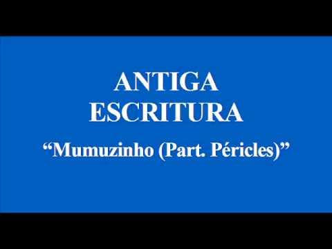 Música Antiga Escritura (Part. Péricles)