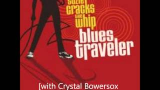 Blues Traveler w/ Crystal Bowersox - I Don't Wanna Go