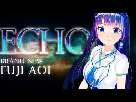 ECHO/CRUSHER-P feat.GUMI (cover)【富士葵】
