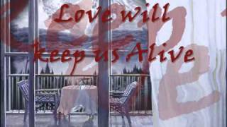 love will keep us alive./instrumental sax