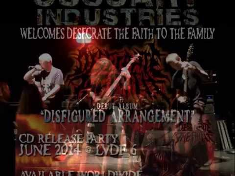 "Desecrate the Faith - ""Pray For Degradation"" - 2014 Ossuary Industries"