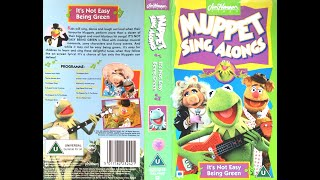 Muppet Sing Alongs   It's Not Easy Being Green (1995, UK VHS)