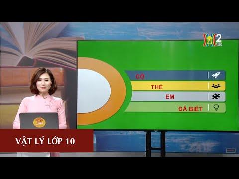 MÔN VẬT LÝ- LỚP 10 | ĐỘNG NĂNG | 13H30 NGÀY 20.03.2020 (Dạy học trên truyền hình Hà Nội)