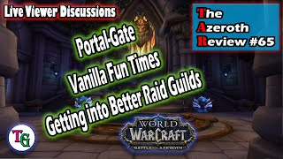 The Azeroth Review #65 Vanilla WoW Memories, Portals in Azeroth