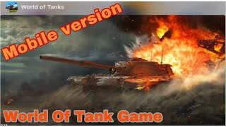 World Of Tanks Game mobile game online play walkthrough