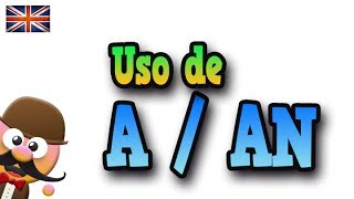 Uso de A y AN  -  APRENDE INGLÉS CON MR PEA ENGLISH FOR KIDS