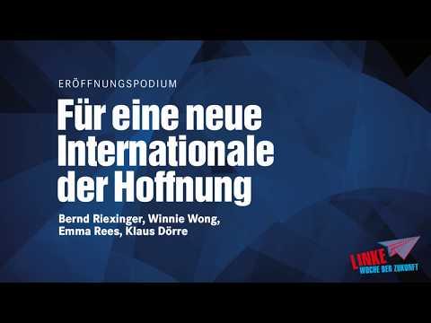 Für eine neue Internationale der Hoffnung - Linke Woche der Zukunft