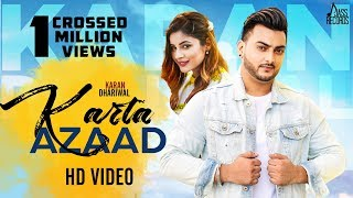 Karta Azaad  | ( Full HD ) | Karan Dhariwal  | New Punjabi Songs 2019 | Latest Punjabi Songs 2019
