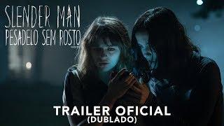 Slenderman   Trailer Oficial   DUB   23 de agosto nos cinemas