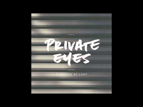 Private Eyes (2014) (Song) by Sleeping At Last