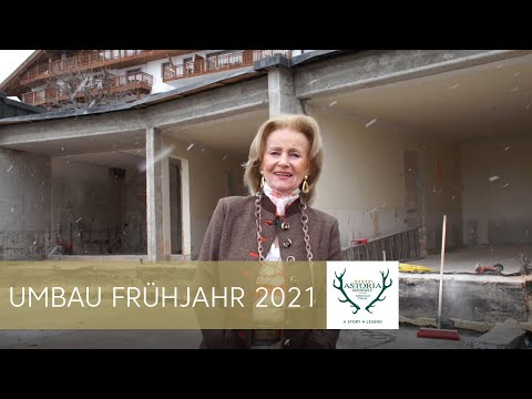 ASTORIA Resort Umbau Frühling 2021