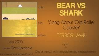 Bear vs Shark - Song About Old Roller Coaster (lyrics test)