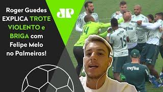 Era tretado no Palmeiras? Roger Guedes, hoje no Corinthians, fala de Felipe Melo e trote