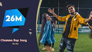 Chumma Lyrics | ZB Rai