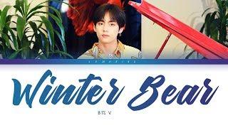 BTS V   Winter Bear (방탄소년단 뷔   Winter Bear) [Color Coded LyricsEng가사] (한국어 자막)