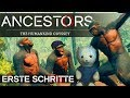 ANCESTORS ERSTE SCHRITTE Ancestors The Humankind Odyssey Deutsch German Gameplay 1