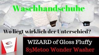 Unterschiede Wizard of Gloss Fluffy und 83metoo Wonder Washer?