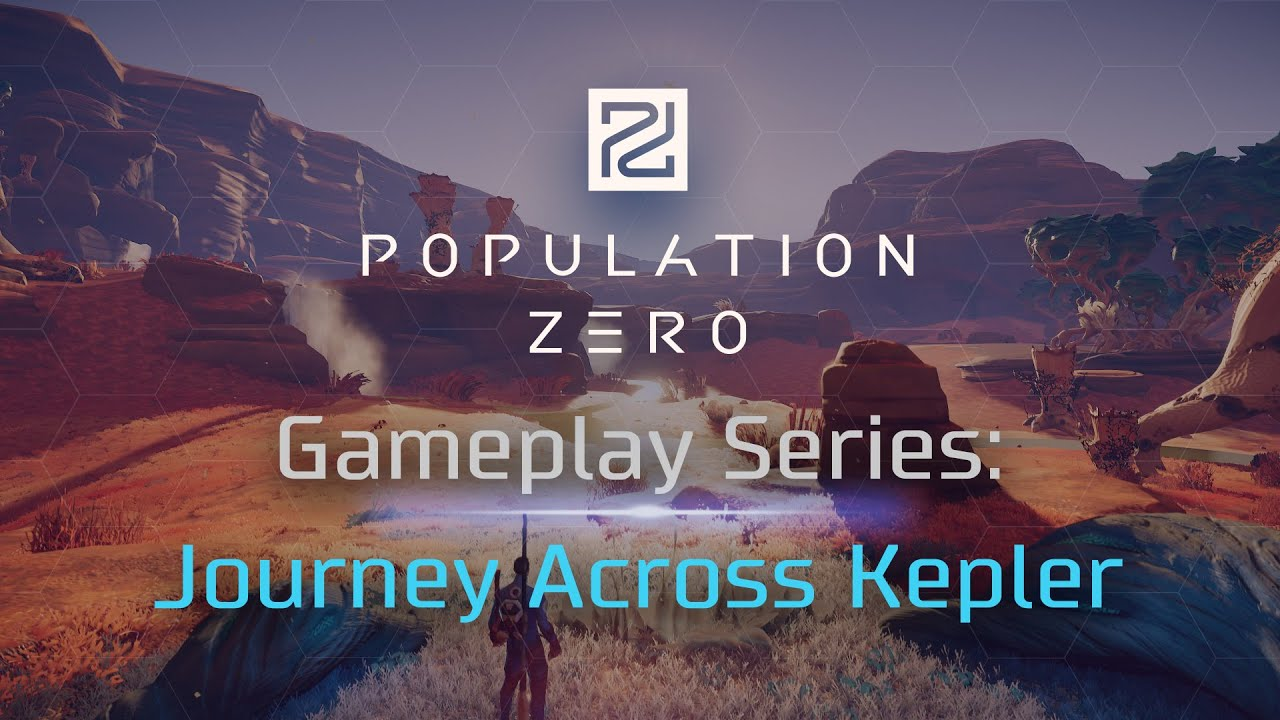Population Zero Video Shows Off Remote World Of Kepler