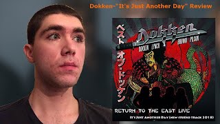 "Dokken-""It's Just Another Day"" Reaction/Review"