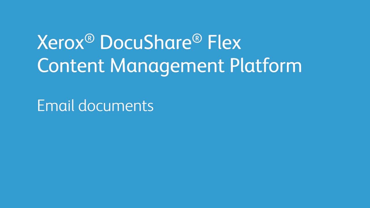 Xerox DocuShare Flex Content Management Platform: Email Documents YouTube Videosu