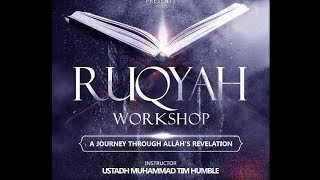 Ruqyah Workshop III | Part 5/7 | Ustadh Muhammad Tim Humble