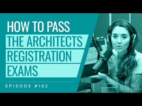 #162 - Passing the AREs (Architect Examination Registration ...