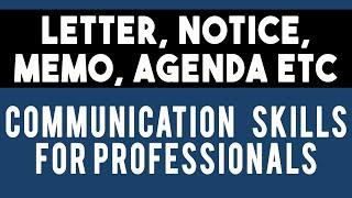 Office Documentation: Letter, Memo, Notice, Agenda     #05 Unit 3 CSP Communication Skills