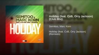 Holiday (feat. CvB, Orry Jackson) (Club Mix)