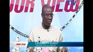 Celebrity Guest: King Wasiu Ayinde Marshal (Kwam 1) on Your View (Full Video)