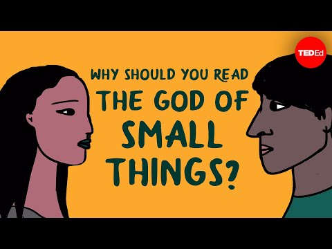 """Why should you read """"The God of Small Things"""" by Arundhati Roy? – Laura Wright"""