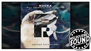 Will Sparks x Joel Fletcher - Kooka [Bourne Recordings]